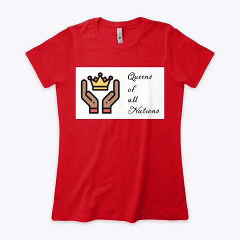 Queen Of All Nations Apparel  Red T-Shirt Front
