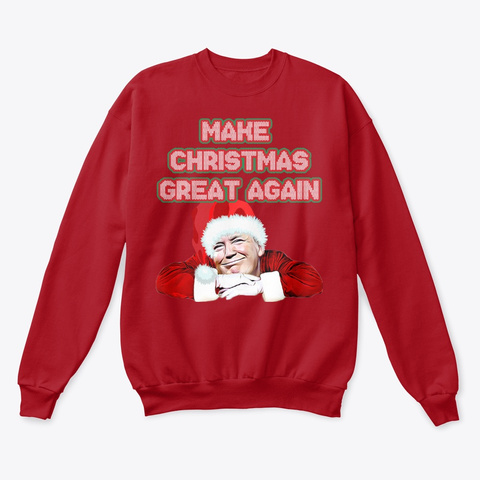Make Christmas Great Again Deep Red  T-Shirt Front