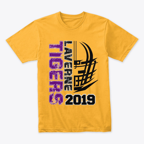 Laverne Tigers   In Your Face Gold T-Shirt Front