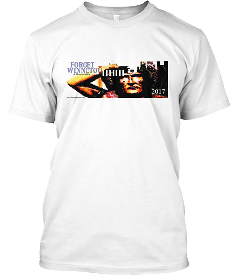 Forget Winneto 2017 White T-Shirt Front