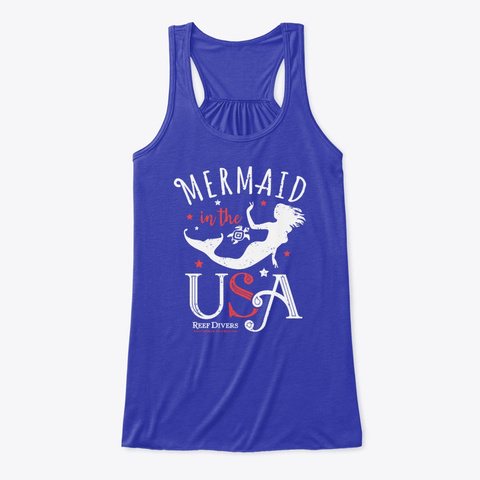 Reef Divers   Mermaid In The Usa! True Royal T-Shirt Front