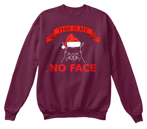 This Is My No Face Maroon  T-Shirt Front