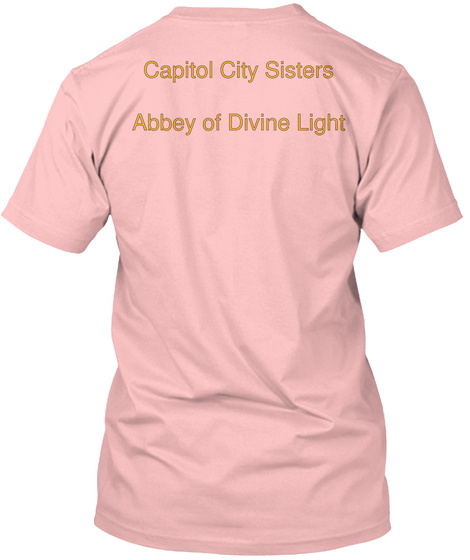 Capitol City Sisters Abbey Of Divine Light Pale Pink T-Shirt Back