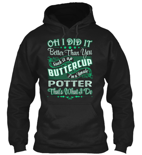 Potter   Did It Black T-Shirt Front