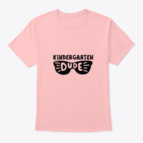 Kindergarten Dude Pale Pink T-Shirt Front