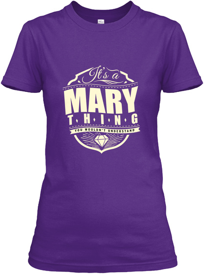 It's A Mary Thing You Wouldn't Understand Purple Women's T-Shirt Front