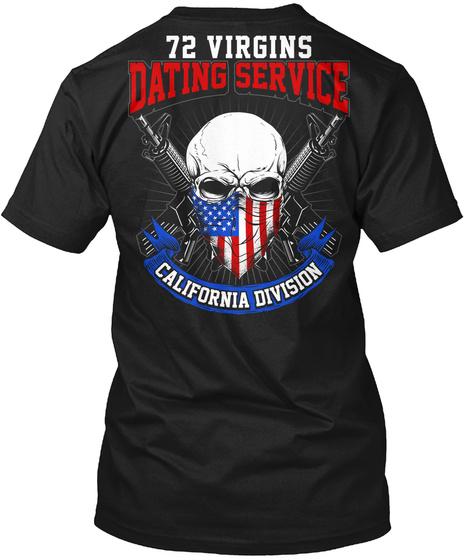 72 Virgins Dating Service California Division Black T-Shirt Back