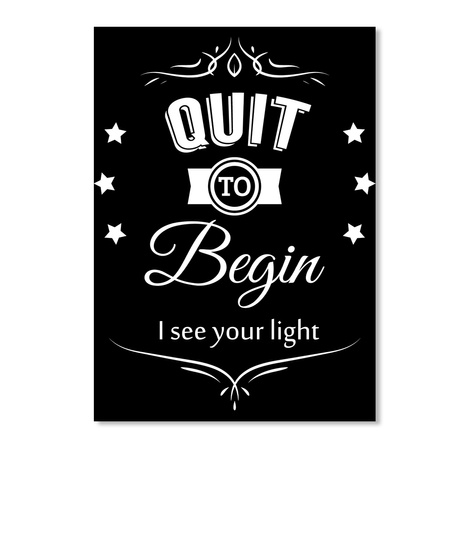 Inspire Others To Quit Smoking!  Black T-Shirt Front