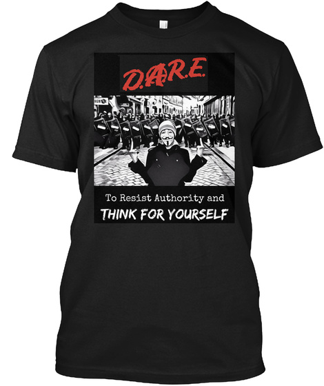 Anonymous   D.A.R.E. Black T-Shirt Front