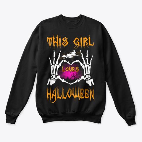 This Girl Loves Halloween 2019 Black T-Shirt Front