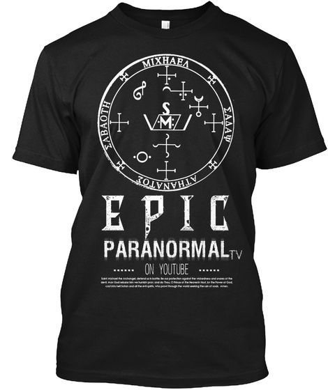 Epic Paranormal On You Tube Black T-Shirt Front