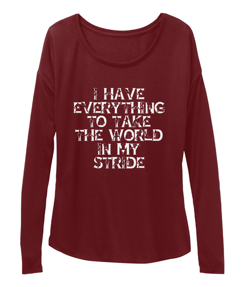 Take The Word In Your Stride! Maroon Long Sleeve T-Shirt Front