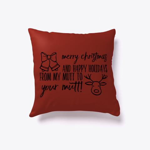 Merry X Mas Happy Holidays Mutt To Mutt Dark Red T-Shirt Front