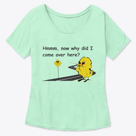 Chicken Cross Road Funny Shirt Mint  T-Shirt Front