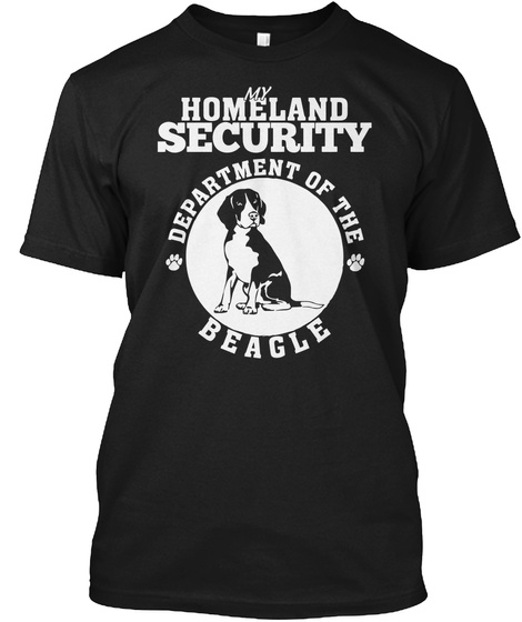 My Homeland Security Department Of The Beagle Black T-Shirt Front