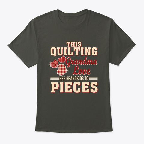 This Quilting Grandma Love Her Grandkid Smoke Gray T-Shirt Front