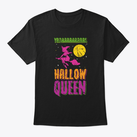 Hallow Queen For Halloween Black T-Shirt Front