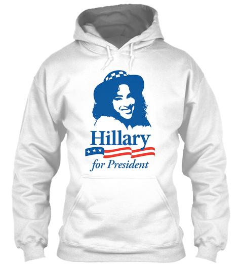 Hillary For President Red White Blue White T-Shirt Front