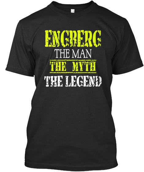 Engberg The Man The Myth The Legend Black T-Shirt Front