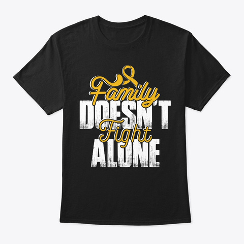 Family Support   Childhood Cancer Black T-Shirt Front