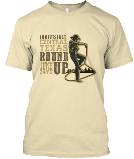 Indivisible Central Texas Round June 24th Up Cream T-Shirt Front