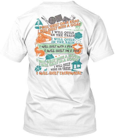 Quilting   Past Buyers Exclusive White T-Shirt Back