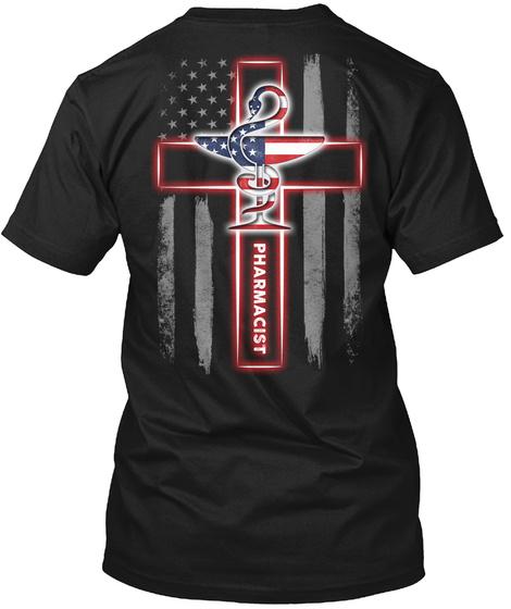 Pharmacist Black T-Shirt Back