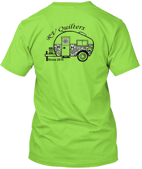 Rv Quilters Since 2015 Lime T-Shirt Back