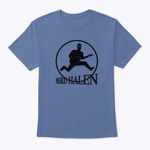 Nerd Halen Gear 3 Denim Blue T-Shirt Front