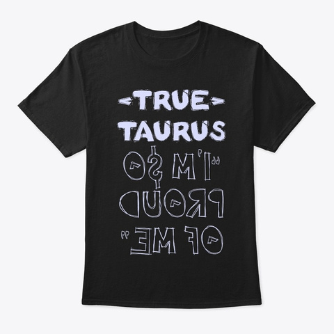 True Taurus Shirt Black T-Shirt Front