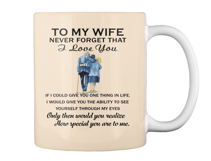 miniature 8 - To My Wife Birthday Never Forget That I Love You If Could Give Gift Coffee Mug
