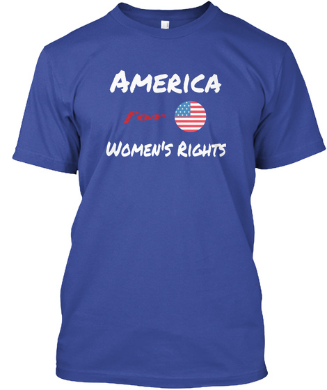 America For Women's Rights Deep Royal T-Shirt Front