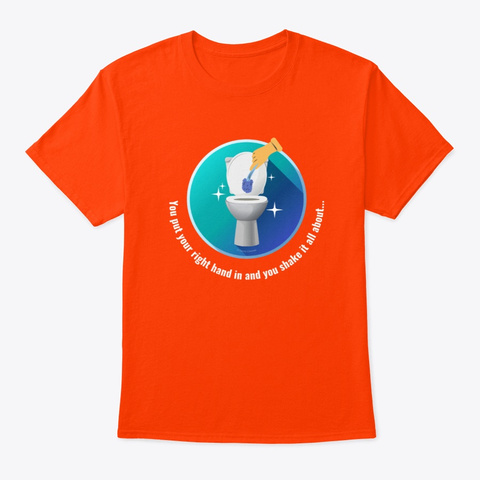 Shake It All About Housekeeping Gifts Orange T-Shirt Front