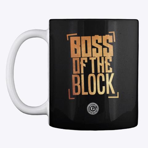 I Run The Block Gold Boss Black T-Shirt Front