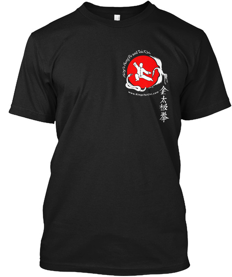 King's Kung Fu And Tai Chi Www.Kings Tai Chi.Com Black T-Shirt Front