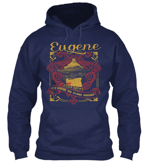 Eugene Oregonits Where My Story Begins Navy T-Shirt Front