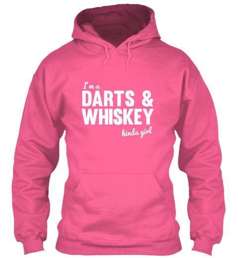 I'm A Darts And Whiskey Kinda Girl Candyfloss Pink Sweatshirt Front