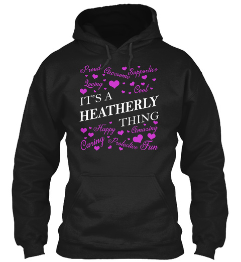 Its A Heatherly Thing Black T-Shirt Front