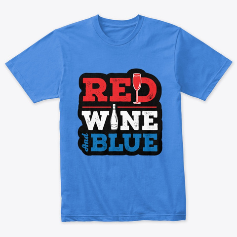 Red Wine And Blue Vintage Royal T-Shirt Front