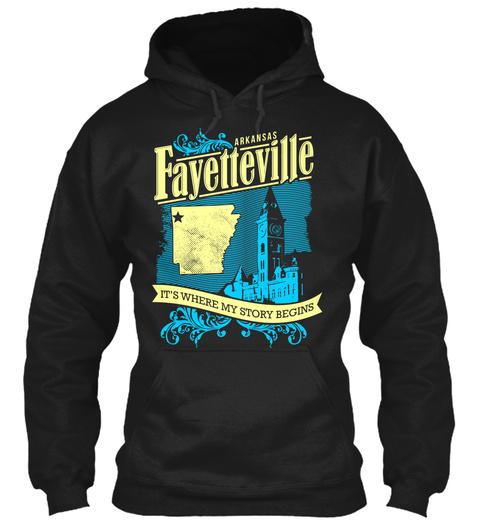 Arkansas Fayetteville It's Where My Story Begins Black T-Shirt Front