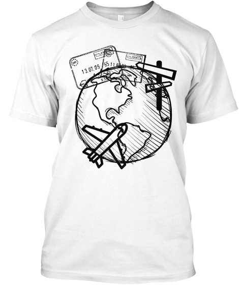 Explore, Travel, Live And Love Life White T-Shirt Front
