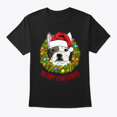 Frenchie In Christmas Wreath Tshirt Black T-Shirt Front