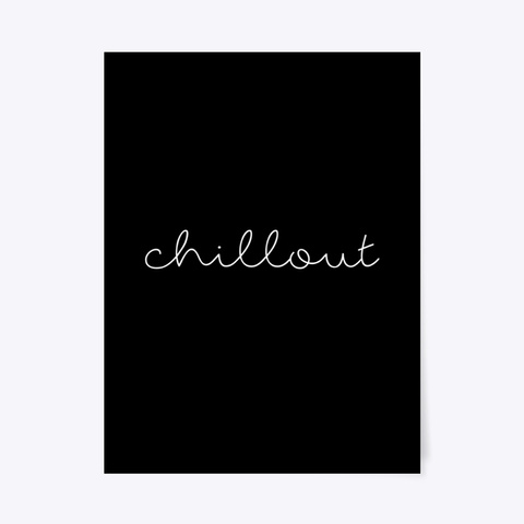 Poster: Chillout Black T-Shirt Front