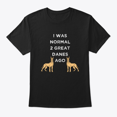 Funny Great Dane Black T-Shirt Front