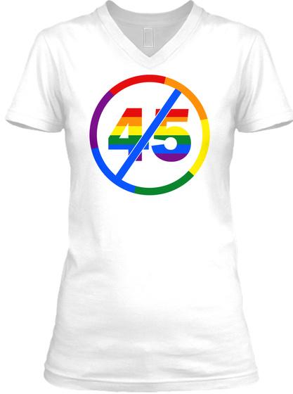 Lgbt Community Against President #45 White T-Shirt Front