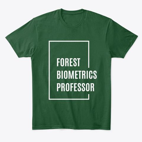 Forest Bimetrics Professor Forest Green  T-Shirt Front