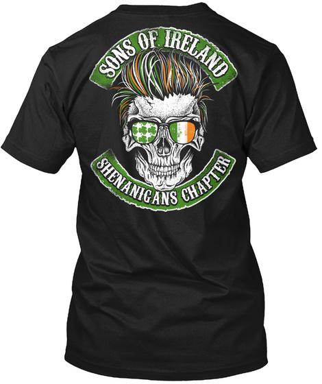 Sons Of Ireland...Shenanigans Chapter Black T-Shirt Back