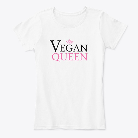 Vegan Queen White T-Shirt Front