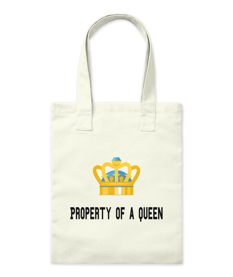 Property Of A Queen Natural T-Shirt Front
