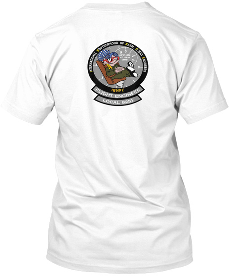 Ibnfe Flight Engineer Local 8251 White T-Shirt Back